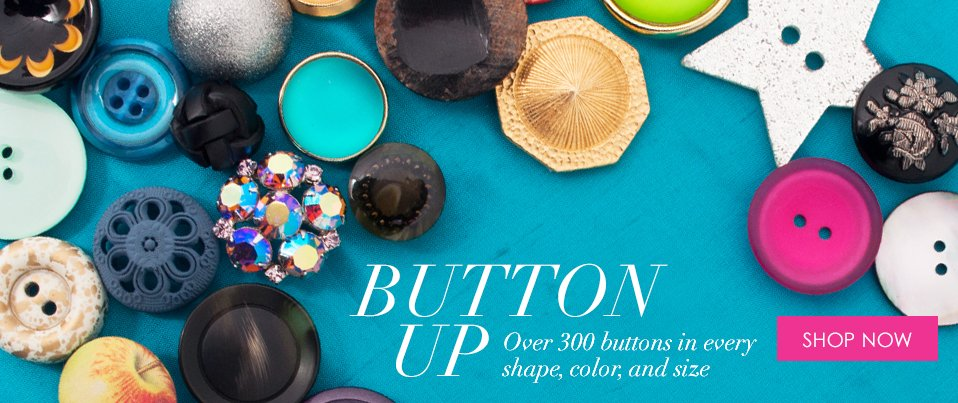11/12/13_Feature: Button Up