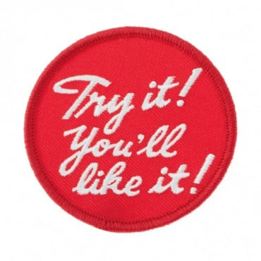 "Iron On ""Try it! You'll Like it!"" Patch"