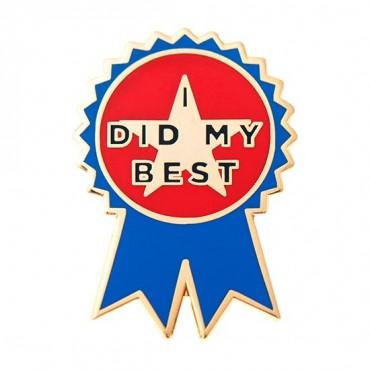 """""""I Did My Best"""" Award Pin"""