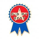 """I Did My Best"" Award Pin"