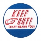 Keep Out Patch
